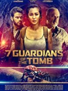 7 Guardians of the Tomb 2017 tek part izle