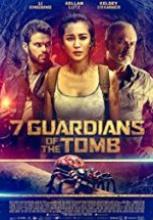 7 Guardians of the Tomb 2017 tek part izle