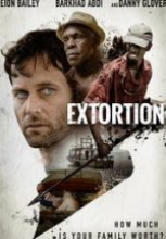 Şantaj – Extortion 2017 tek part film izle